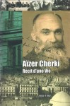 De Aïzer à Haïm Cherki